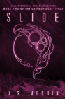 Slide: A YA Dystopian Space Adventure (Book Two of The Crimson Dust Cycle) Cover Image
