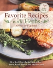 Favorite Recipes with Herbs: Revised and Updated Cover Image