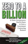 Zero to a Billion: 61 Rules Entrepreneurs Need to Know to Grow a Government Contracting Business Cover Image