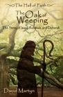 The Oak of Weeping: The Story of Rebekah and Deborah (Hall of Faith #2) Cover Image
