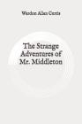 The Strange Adventures of Mr. Middleton: Original Cover Image