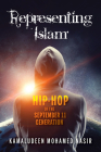 Representing Islam: Hip-Hop of the September 11 Generation (Framing the Global) Cover Image