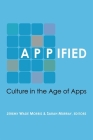 Appified: Culture in the Age of Apps Cover Image