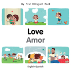 My First Bilingual Book–Love (English–Spanish) Cover Image