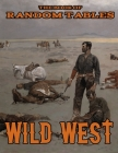 The Book of Random Tables: Wild West: 26 1D100 Random Tables for Tabletop Role-Playing Games Cover Image