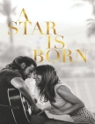 A Star Is Born: Screenplay Cover Image