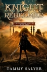Knight Redeemed: The Shackled Verities (Book Two) Cover Image