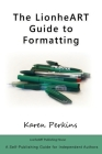 The LionheART Guide to Formatting Cover Image