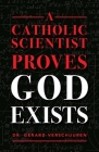 Catholic Scientist Proves God Exists Cover Image