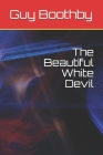 The Beautiful White Devil Cover Image