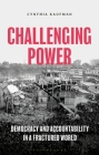 Challenging Power: Democracy and Accountability in a Fractured World Cover Image