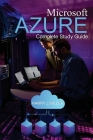 Microsoft Azure: Complete Study Guide Cover Image