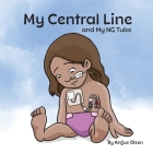 My Central Line and My NG Tube Cover Image