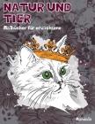Malbücher für Erwachsene - Mandala - Natur und Tier Cover Image
