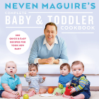 Neven Maguire's Complete Baby & Toddler Cookbook Cover Image