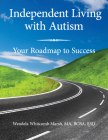 Independent Living with Autism: Your Roadmap to Success Cover Image