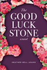 The Good Luck Stone Cover Image