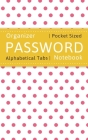Password Notebook Organizer: 5x8 Internet Password Log Book with Alphabetical Tabs - Large Print Cover Image