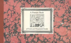 A Pattern Book of Tools and Household Goods Cover Image