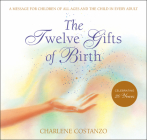 The Twelve Gifts of Birth Cover Image