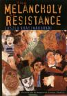 The Melancholy of Resistance the Melancholy of Resistance Cover Image