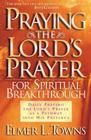 Praying the Lord's Prayer for Spiritual Breakthrough Cover Image