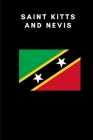 Saint Kitts and Nevis: Country Flag A5 Notebook to write in with 120 pages Cover Image