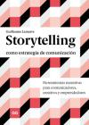 Storytelling como estrategia de comunicación: Herramientas narrativas para comunicadores, creativos y emprendedores Cover Image