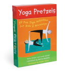Yoga Pretzels: 50 Fun Yoga Activities for Kids & Grownups Cover Image