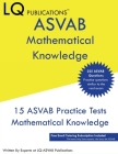 ASVAB Mathematical Knowledge: 225 ASVAB Mathematical Knowledge Questions - Free Email Tutoring Cover Image
