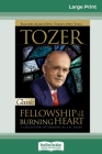 Tozer: Fellowship of the Burning Heart (16pt Large Print Edition) Cover Image