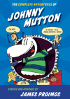 The Complete Adventures of Johnny Mutton Cover Image