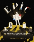 Epic: An Around-The-World Journey Through Christian History Cover Image