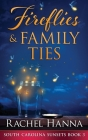Fireflies & Family Ties Cover Image