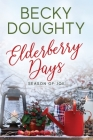 Elderberry Days Cover Image