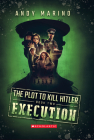 The Execution (The Plot to Kill Hitler #2) Cover Image