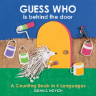 Guess Who Is Behind the Door: A Counting Book in 4 Languages Cover Image