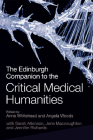 The Edinburgh Companion to the Critical Medical Humanities Cover Image