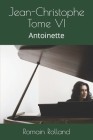 Jean-Christophe Tome VI: Antoinette Cover Image