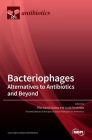 Bacteriophages: Alternatives to Antibiotics and Beyond Cover Image