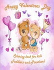 Valentine's Day Coloring Book for Kids: valentines coloring book for Preschool, big valentine's day coloring book, Cute Coloring Book for Little Girls Cover Image