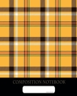 Composition Notebook: College Ruled - Plaid UK British Dandy Look - Back to School Composition Book for Teachers, Students, Kids and Teens - Cover Image