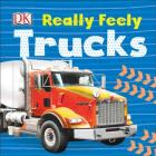 Really Feely Trucks (Really Feely Board Books) Cover Image