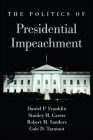 The Politics of Presidential Impeachment Cover Image