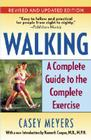 Walking: A Complete Guide to the Complete Exercise Cover Image