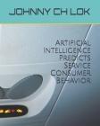Artificial Intelligence Predicts Service Consumer Behavior Cover Image