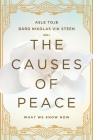 The Causes of Peace: What We Know Now Cover Image