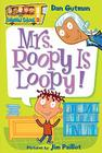 Mrs. Roopy Is Loopy! Cover Image