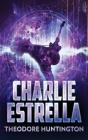 Charlie Estrella Cover Image