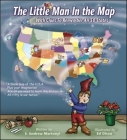 The Little Man In the Map: With Clues To Remember All 50 States Cover Image